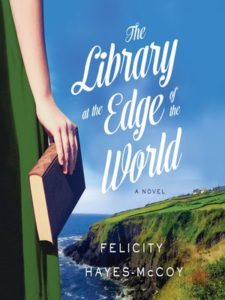 The Library at the Edge of the World by Felicity Hayes-McCoy (2017)