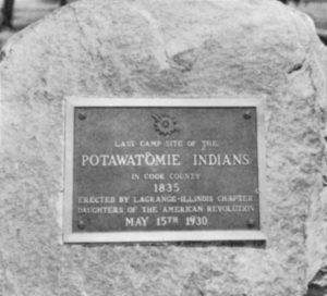 Marker of the Pottawatomi's last camp site in Cook County, Illinois