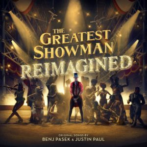 The Greatest Showman: Reimagined (Deluxe) (2018)