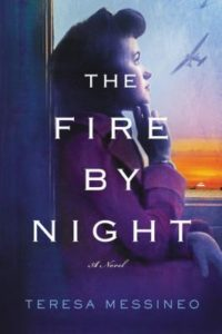 The Fire by Night by Teresa Messineo (2017)