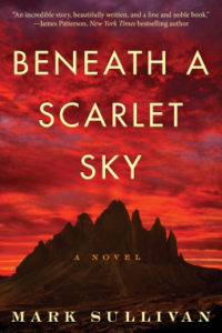 Beneath a Scarlet Sky by Mark T. Sullivan (2017)