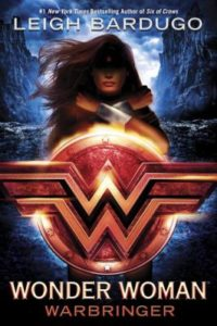 Wonder Woman: Warbringer by Leigh Bardugo (2017)