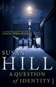 A Question of Identity by Susan Hill (2012)